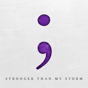 Stronger Than My Storm