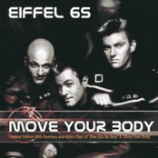 Eiffel 65: Move Your Body Single