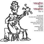 Ben Vaughn: Vaughn Sings Vaughn - Volume 1
