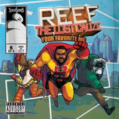 Reef the Lost Cauze - Your Favorite MC