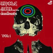 Uncle Acid and The Deadbeats: Vol. 1