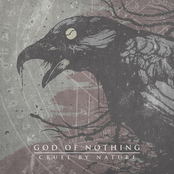 God of Nothing: Cruel By Nature