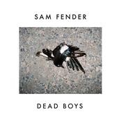 Sam Fender: Dead Boys