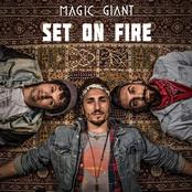 Magic Giant: Set On Fire