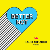 Louis The Child: Better Not (feat. Wafia)