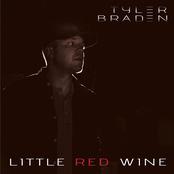 Tyler Braden: Little Red Wine
