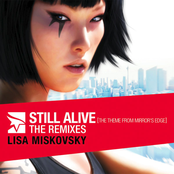 Still Alive (The Theme From Mirror's Edge)- The Remixes (North American Version)