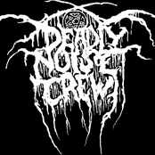deadly noise crew
