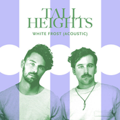 Tall Heights: White Frost (Acoustic)