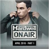 Hardwell On Air April 2016 - Part 1