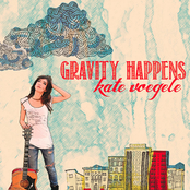 Kate Voegele: Gravity Happens