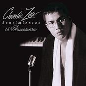 Charlie Zaa: Sentimientos 15 Aniversario