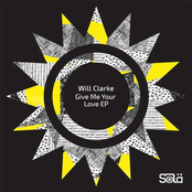 Will Clarke: Give Me Your Love EP