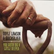 Doyle Lawson: You Gotta Dig a Little Deeper