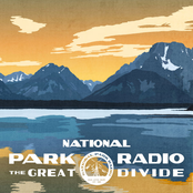 National Park Radio: The Great Divide