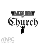 Mega Ran: Church (feat. Kadesh Flow)