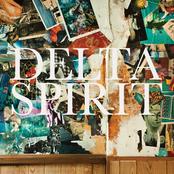 Delta Spirit: Delta Spirit