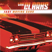 The Clarks: Fast Moving Cars