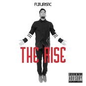 Futuristic: The Rise