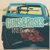 Drew Baldridge: Guns & Roses