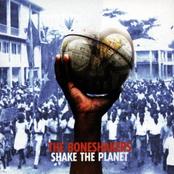 The Boneshakers: Shake the Planet