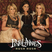 Pistol Annies: Hush Hush