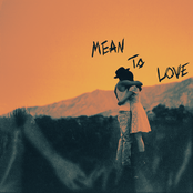 Harry Hudson: Mean To Love