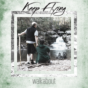 Keep Flying: Walkabout