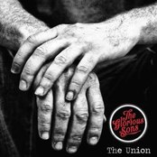 The Glorious Sons: The Union