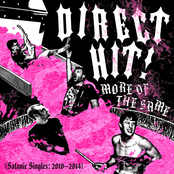 Direct Hit!: More of the Same (Satanic Singles: 2010-2014)
