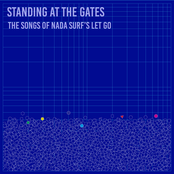 Standing at the Gates: The Songs of Nada Surf's Let Go