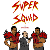 SUPERSQUAD: by Chuck & Mike - Single