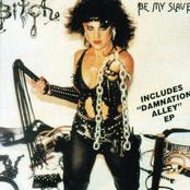 Bitch: Be My Slave / Damnation Alley