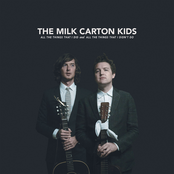 The Milk Carton Kids: All The Things That I Did And All The Things That I Didn't Do