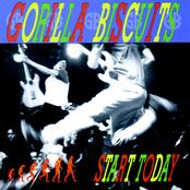 Gorilla Biscuits: Start Today