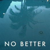 No Better - Single