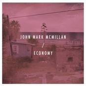 John Mark McMillan: Economy