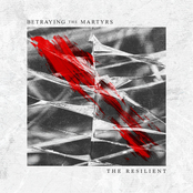 Betraying the Martyrs: The Resilient
