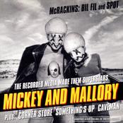 Mickey and Mallory