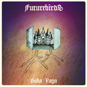 Futurebirds: Baba Yaga
