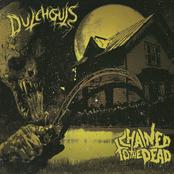 Dutchguts: Dutchguts / Chained to the Dead