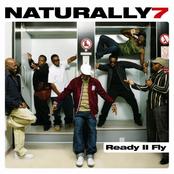 Naturally 7: Ready II Fly