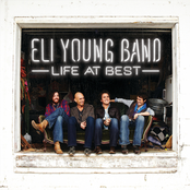 Eli Young Band: Life At Best