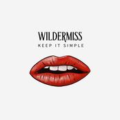 Wildermiss: Keep It Simple
