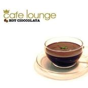 Cafe Lounge: Hot Cioccolata