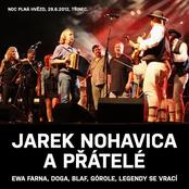 Jarek Nohavica A Přátelé