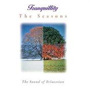 Tranquillity: The Seasons
