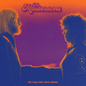 The Mastersons: No Time For Love Songs