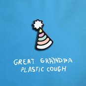 Album cover of Plastic Cough, by Great Grandpa