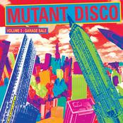 Mutant Disco #3 Garage Sale